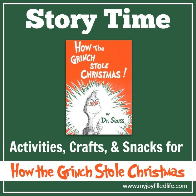 How the Grinch Stole Christmas – Story Time Activities